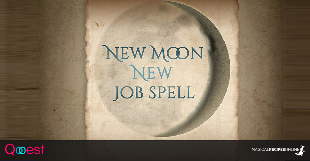 New Moon, New Job spell