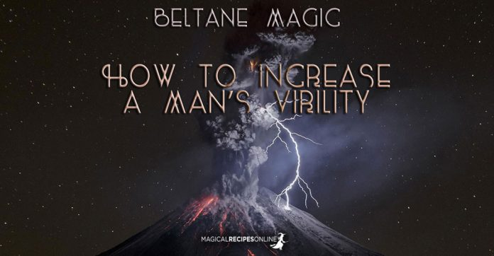 Sex Spell - How to Increase a Man's Virility