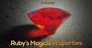 Ruby Magical Properties