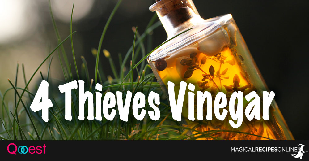 How to Make and Use Four Thieves Vinegar