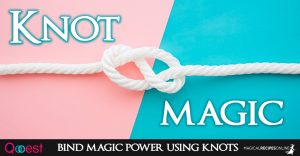 Knot Magic. How to bind magic power using knots!
