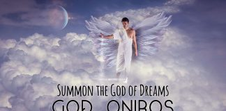 Summon the God of Dreams - God Oniros