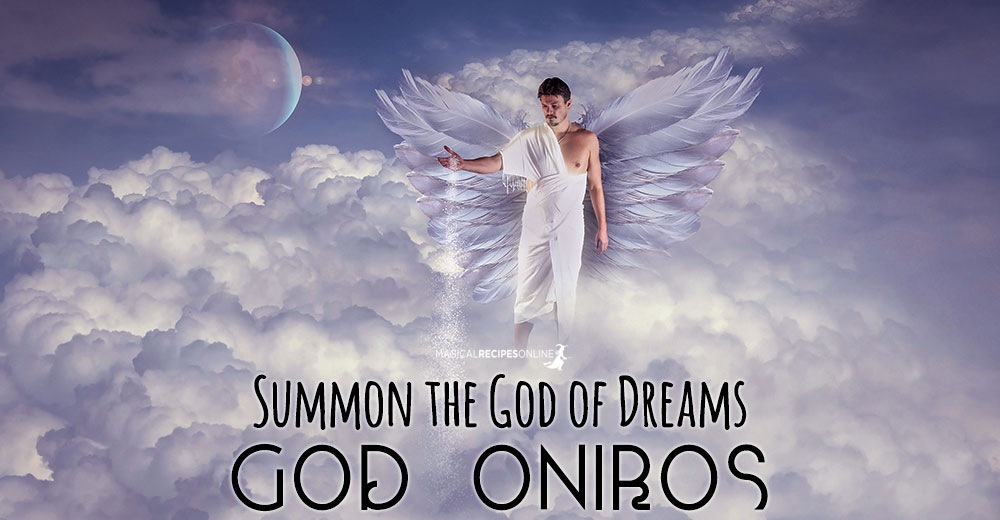 Summon the God of Dreams - God Oniros