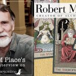 Interview with Robert M. Place, the creator of Alchemical Tarot & the Burning Serpent Oracle