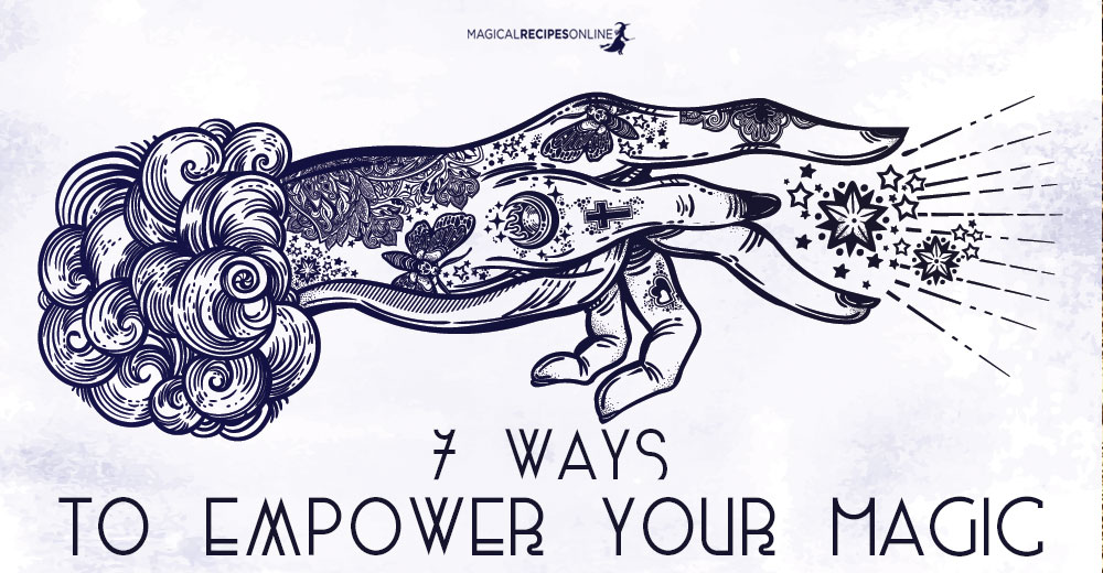 7 easy ways to empower your spells