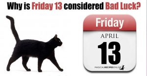 6 Reasons why Friday 13th is Bad Luck