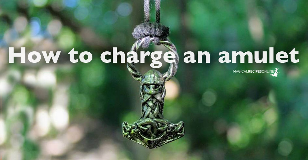Simple yet Powerful ways to charge an amulet : The Pure Energy Method