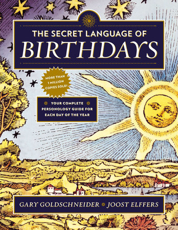 The Secrets of Birthdays. What Your Birthday means.