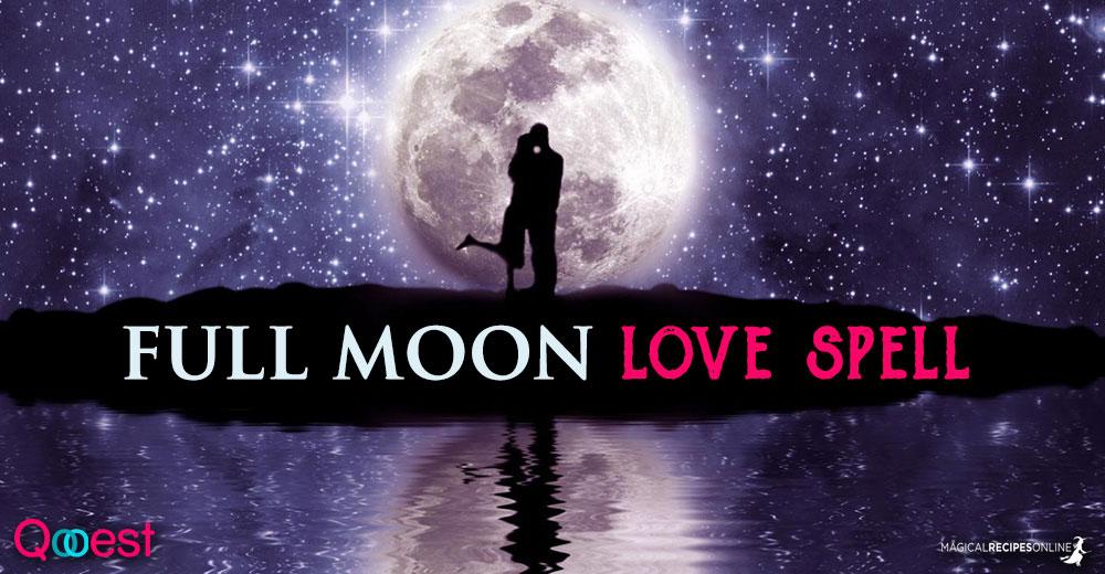 Full Moon Love Spell - Magical Recipes Online