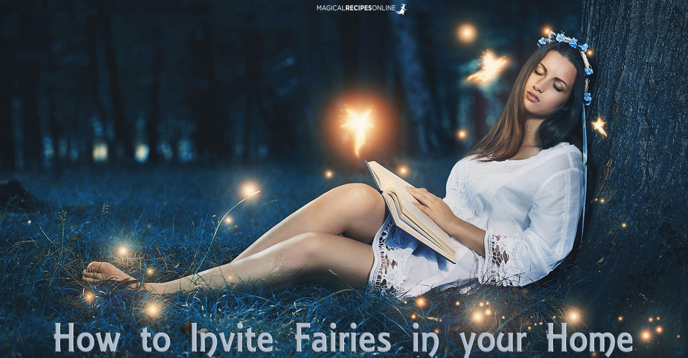 how to attract fairies in your home magical recipes online