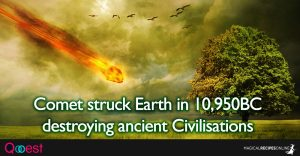 A Comet struck Earth in 10,950BC destroying ancient Civilisations