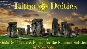 Litha Deities