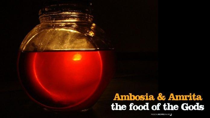 Amrita or Ambrosia. The food of the Gods