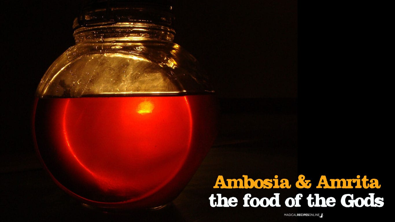 Amrita or Ambrosia. The food of the Gods