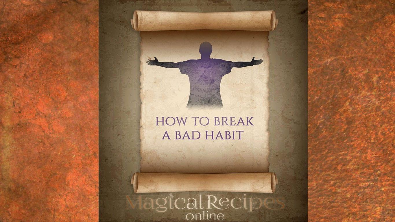 How to break the bad habit
