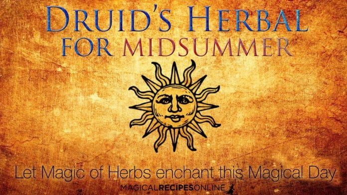 A Druid's herbal for Litha / Midsummer / Summer Solstice