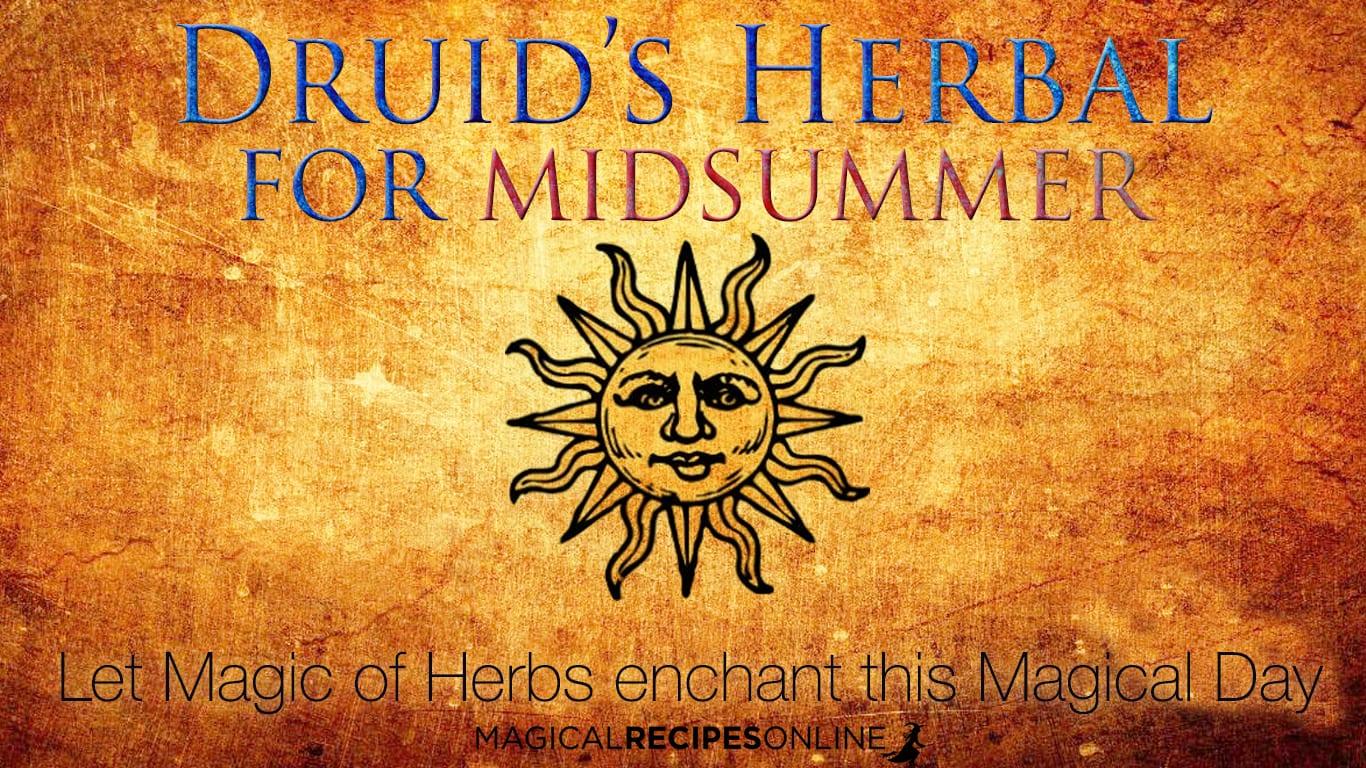 A Druid's herbal for Litha / Midsummer / Summer Solstice