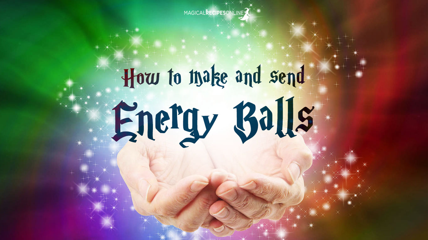 How to Send Distant Healing Energy Balls - Magical Recipes Online for sending love and light and healing  539wja
