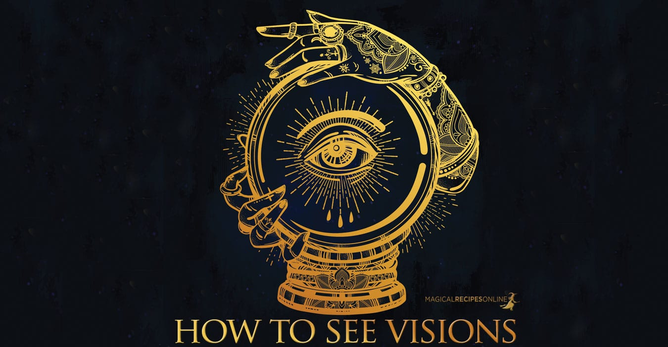 how to see visions with a magic mirror