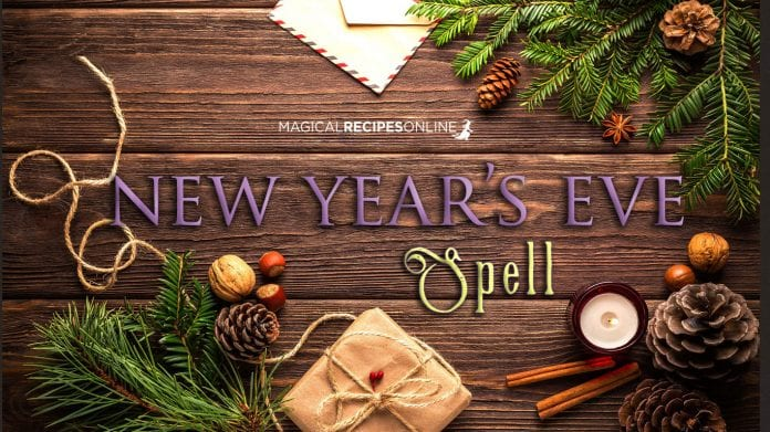 New Year's Eve Spell: Out with the old, in with the new