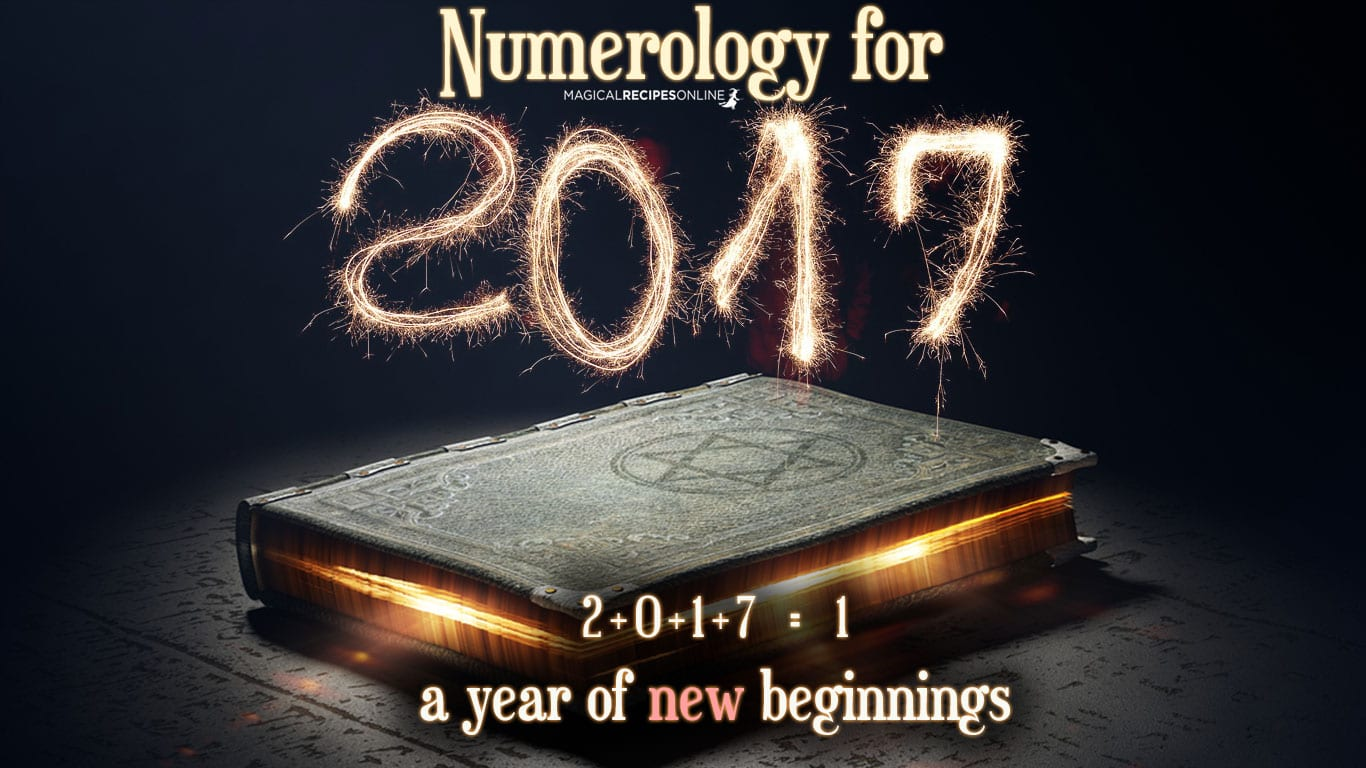 numerology for 2017 magical recipes onlinenumerology for 2017