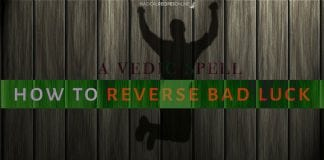 Vedic Spell To Reverse Bad Luck and get rid of Misfortune