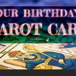 Your Tarot Card based on Birthday