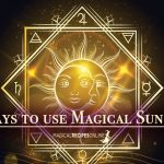 Easy ways to use Magical Sun Energy