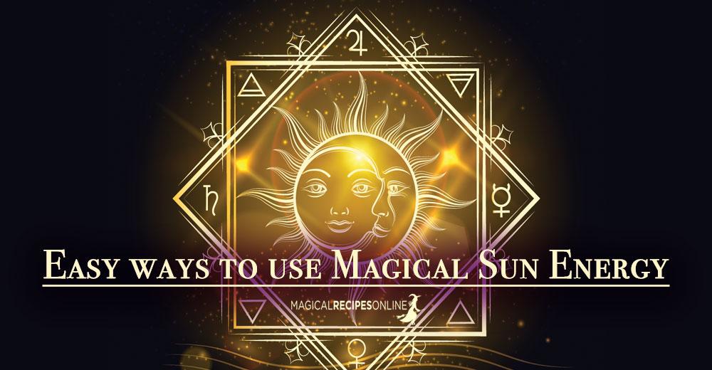 Easy ways to use Magical Sun Energy