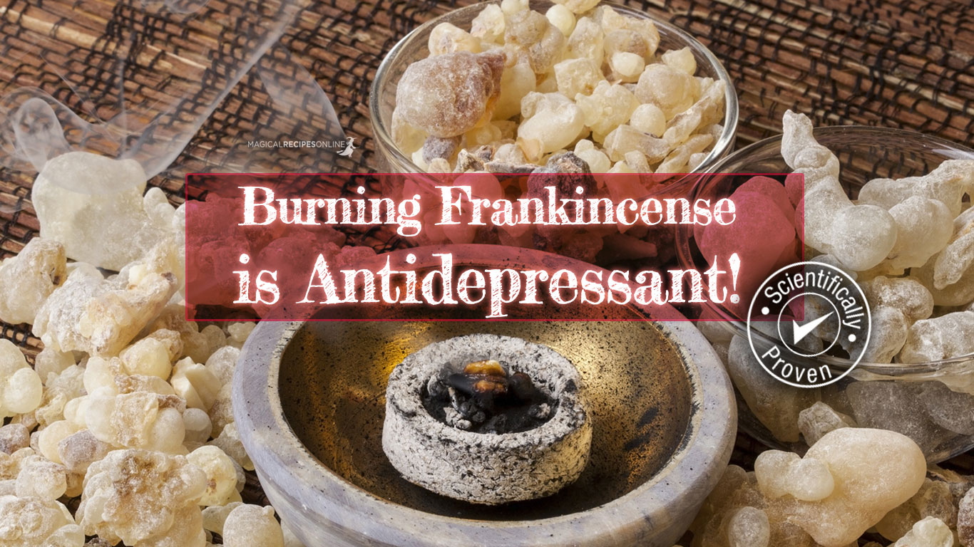Burning Frankincense Is Antidepressant Magical Recipes Online