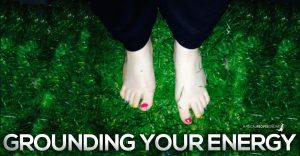 grounding your energy