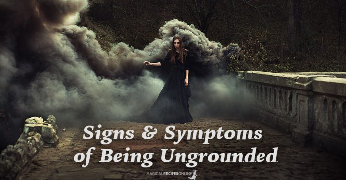 Signs & Symptoms of Being Ungrounded