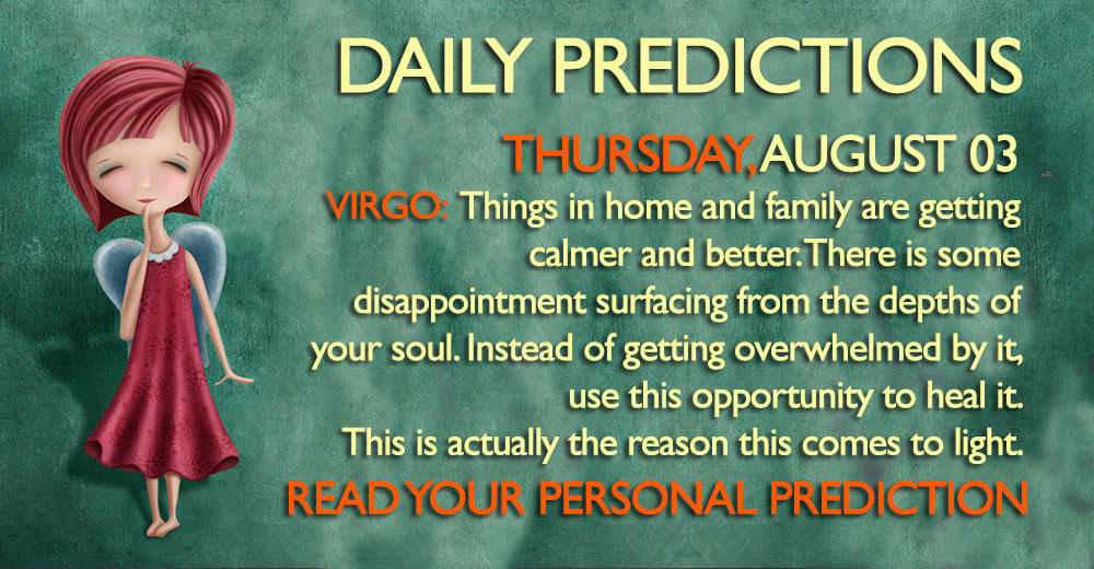 DAILY PREDICTIONS AUGUSR 3 2017