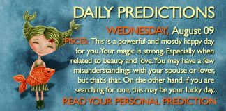 WEDNESDAY AUGUST 09 2017 DAILY PREDICTIONS ASTROLOGY HOROSCOPE