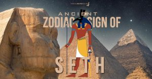 Seth Zodiac Sign