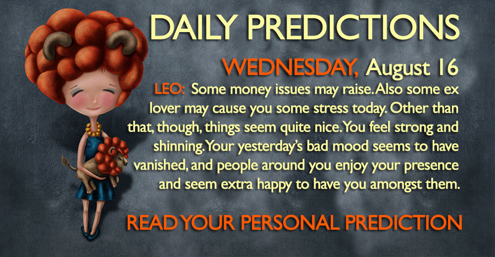 Daily Predictions August 16