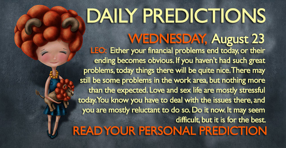 Daily Predictions August 23