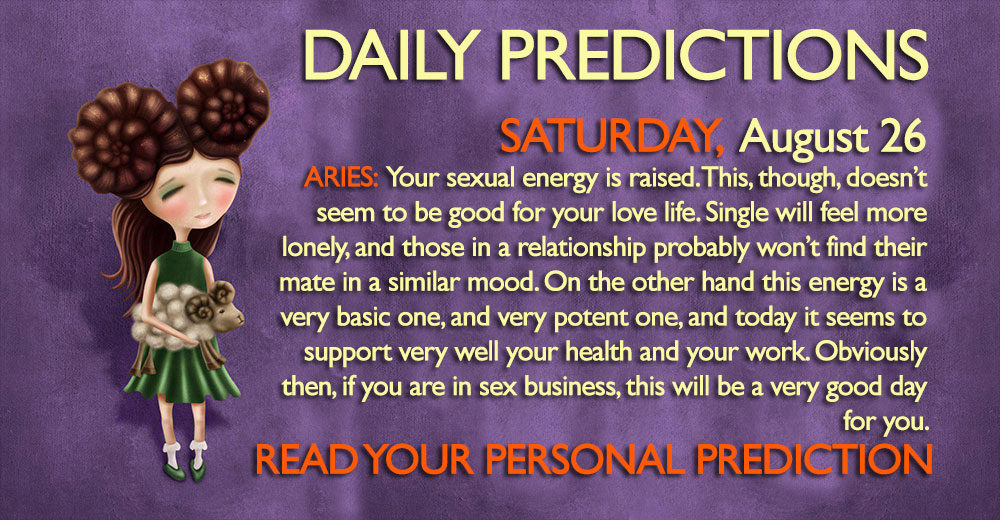 daily predictions august 26 2017 horoscope astrology