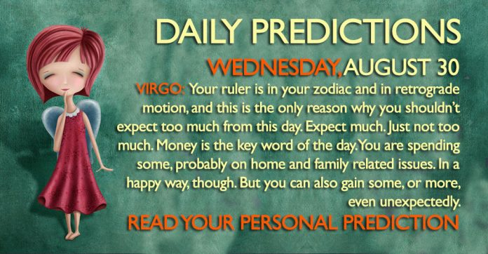 Daily Predictions for Wednesday, 30 August 2017