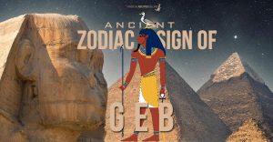 Geb Zodiac Sign