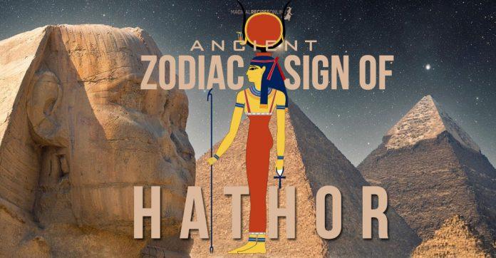Hathor Zodiac Sign