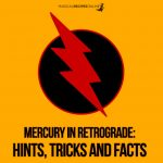 Mercury Retrograde Hints facts tricks