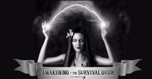 Awakening – a Survival Guide
