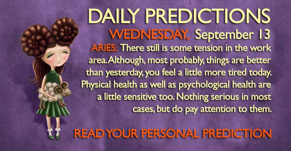 Daily Predictions for Wednesday, 13 September 2017