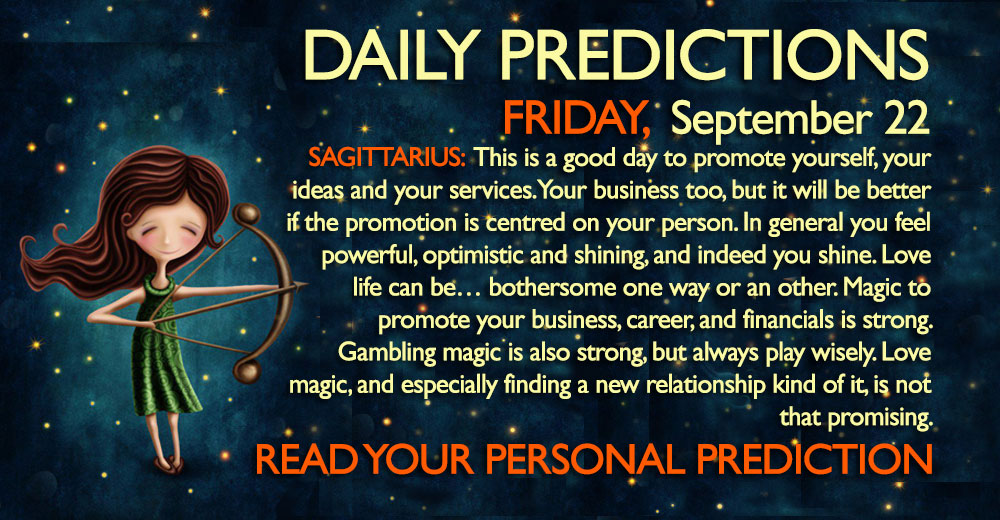 Daily Predictions for Friday, 22 September 2017