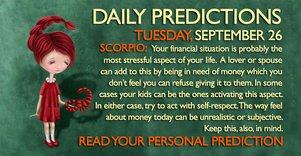 Daily Predictions for Tuesday, 26 September 2017
