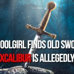 real excalibur found by girl