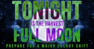 Wednesday, 6 September 2017 – Harvest Full Moon