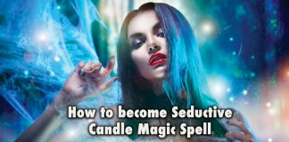 How to become seductive – Candle Magic Spell