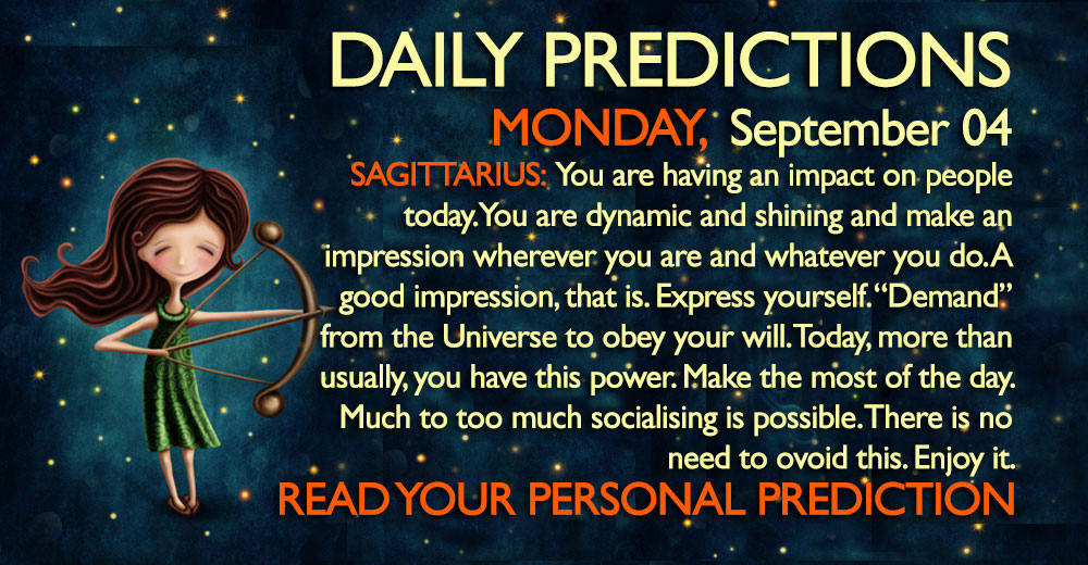 Daily Predictions for Monday, 4 September 2017
